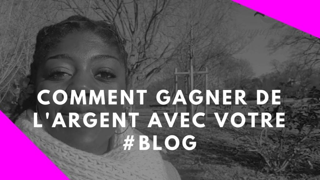 COMMENT FAIRE DE L'ARGENT AVEC VOTRE BLOG