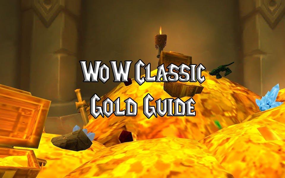 Comment faire de l'or rapidement dans World of Warcraft Classic ?