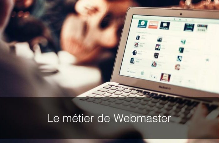 Qu'est-ce qu'un webmaster? Les bases du métier